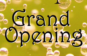 Grand Opening: Friday, Apr 25!