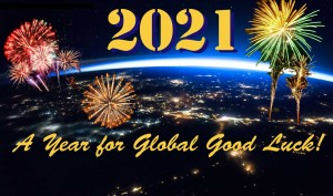2021: A Year for Global Good Luck!
