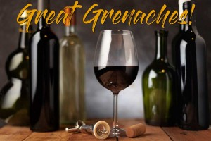 Great Grenaches!